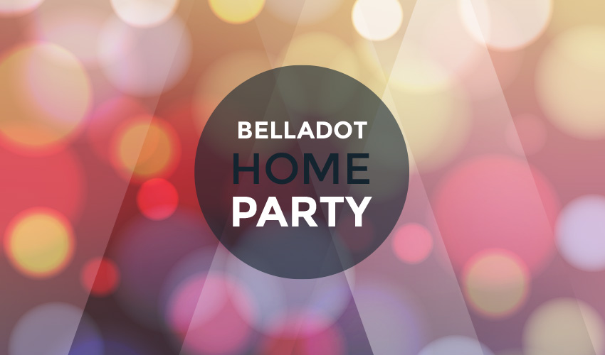 Belladot Home Party